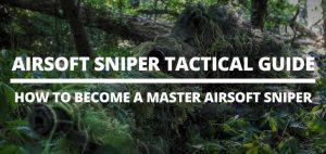 airsoft sniper guide tactics