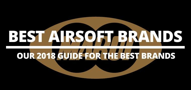 16 Best Airsoft Gun Brands for 2018